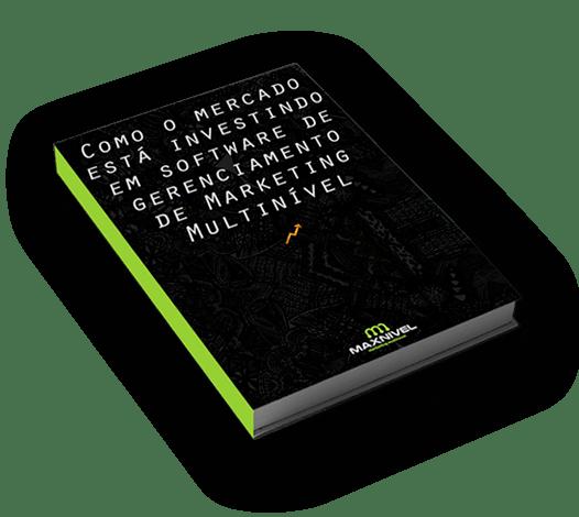 Sistema de vendas diretas e marketing multinível Maxnivel -  Como o mercado está investindo em software de gerenciamento de Marketing Multinível