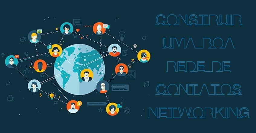 Aprenda os primeiros passos para ser lembrado e construir uma boa rede de contatos Networking