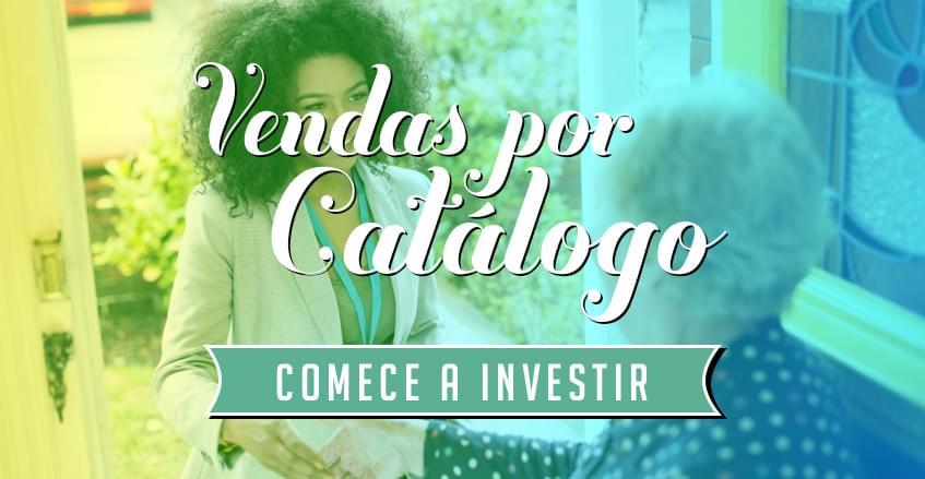Quais as vantagens de investir em vendas por catálogo?