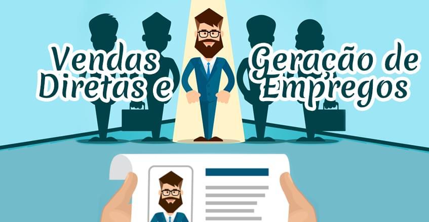 Vendas diretas e geração de empregos